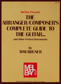 The Arranger / Composer's Complete Guide to the Guitar